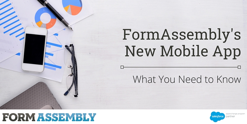 FormAssembly's New Mobile App: What You Need to Know