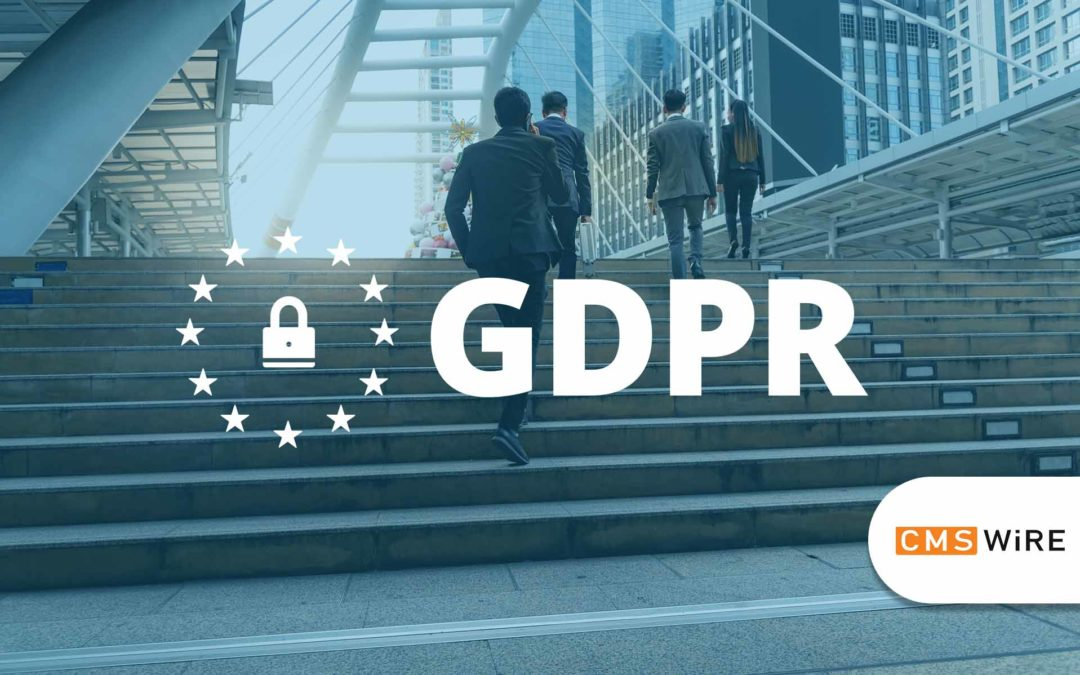 FormAssembly in the News: 6 Takeaways From GDPR's First Year | CMSWire